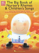 The Big Book of Nursery Rhymes & Children's Songs