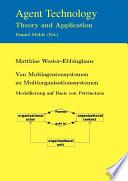 Von Multiagentensystemen Zu Multiorganisationssystemen