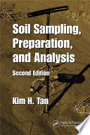 Soil Sampling, Preparation, and Analysis, Second Edition