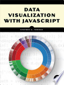 Ebook Data Visualization with JavaScript Epub Stephen A. Thomas Apps Read Mobile