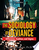 The Sociology of Deviance
