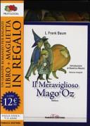 Il meraviglioso Mago di Oz  Ediz  integrale  Con gadget