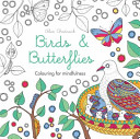 Birds And Butterflies : a wonderful coloured universe. as...