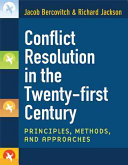 Conflict resolution in the twenty first century