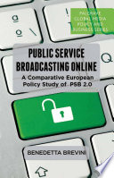 Public Service Broadcasting Online A Comparative European Policy Study of PSB 2.0