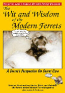 The Wit and Wisdom of the Modern Ferrets