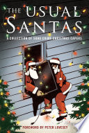 The Usual Santas: A Collection of Soho Crime Christmas Capers Lover In Your Life With A Foreword