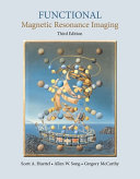 Functional Magnetic Resonance Imaging