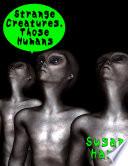 Strange Creatures  Those Humans