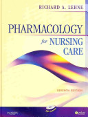 Pharmacology Online for Pharmacology for Nursing Care  User Guide  Access Code and Textbook Package