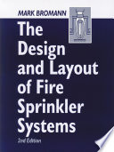 The Design And Layout Of Fire Sprinkler Systems Second Edition