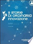 9 storie di ordinaria innovazione