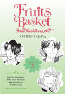 Fruits Basket: The Three Musketeers Arc : the third of three new chapters in the...