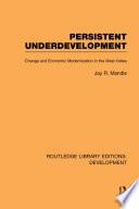 Persistent Underdevelopment