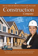 How to Open and Operate a Financially Successful Construction Company