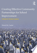 Creating Effective Community Partnerships for School Improvement