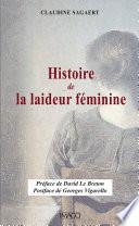 Histoire de la laideur féminine