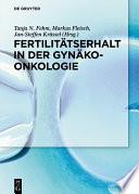 Fertilitätserhalt in der Gynäkoonkologie