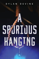 A Spurious Hanging