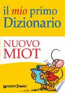 Il mio primo Dizionario   Nuovo MIOT