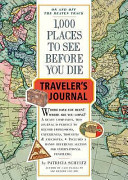 1000 Places to See Before You Die Traveller s Journal