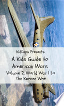 a kids guide to american wars volume 2