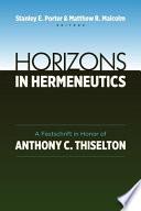 Horizons in Hermeneutics