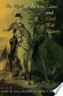 The Myth of the Lost Cause and Civil War History Book PDF