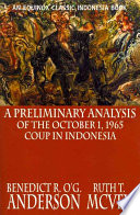A Preliminary Analysis of the October 1  1965 Coup in Indonesia