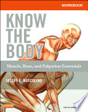 Workbook for Know the Body  Muscle  Bone  and Palpation Essentials