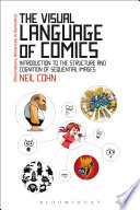 The Visual Language Of Comics book