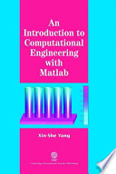 An Introduction To Computational Engineering With Matlab book