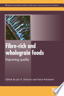 Fibre Rich and Wholegrain Foods