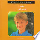 I Am Lutheran
