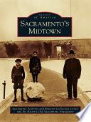 Sacramento s Midtown