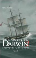 In viaggio con Darwin  Il secondo giro attorno al mondo