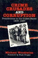 Crime  Crusades  and Corruption