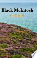 Black McIntosh to Gold