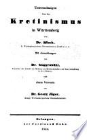 Untersuchungen über den Kretinismus in Württemberg