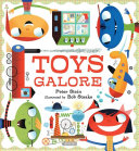 Toys Galore : illustrations and rhyme....