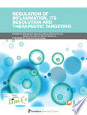 Regulation Of Inflammation Its Resolution And Therapeutic Targeting