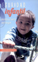 Seguridad infantil dentro y fuera del hogar Mahecha Parra  Nancy  1a  ed