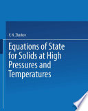 Equations of State for Solids at High Pressures and Temperatures