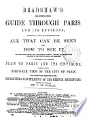 Bradshaw S Illustrated Guide Afterw Bradshaw S Guide Through Paris And Its Environs