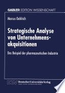 Strategische Analyse von Unternehmensakquisitionen