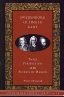 Swedenborg, Oetinger, Kant Of Emanuel S Swedenborg S Work Secrets Of Heaven And