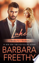 Luke (7 Brides for 7 Brothers #1)