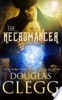 The Necromancer by Douglas Clegg