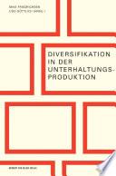 Diversifikation in der Unterhaltungsproduktion