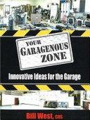 Your Garagenous Zone